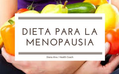 Dieta Para La Menopausia – Alimentación Para La Mujer Madura
